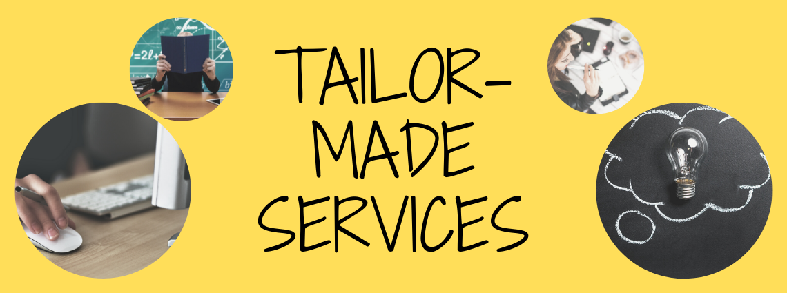 tailor-made services
